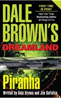 Dale browns dreamland dale brown jim defelice 9780425181201 piranha dale browns dreamland fandeluxe Document