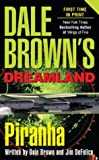 img - for Piranha (Dale Brown's Dreamland) book / textbook / text book