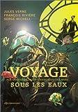 Voyages sous les eaux, Tome 1 :