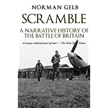 Scramble: A Narrative History of the Battle of Britain