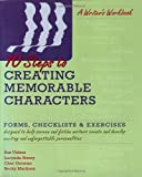 Ten Steps to Creating Memorable Characters, Sue Viders and Cher Gorman, 1580650686