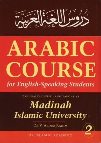 Arabic Course for English Speaking Students - Madinah Islamic University Level 2 - Course Students Book