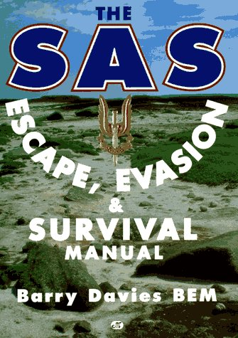 the-sas-escape-evasion-and-survival-manual