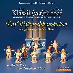 Der Klassik(ver)führer: Das Weihnachtsoratorium von Johann Sebastian Bach