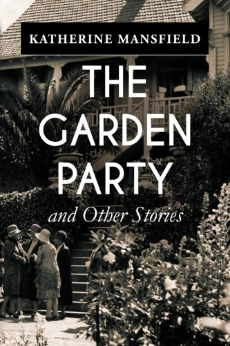 The Garden Party, and Other Stories