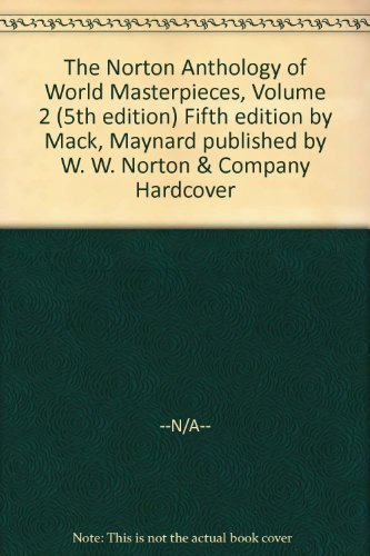 The norton anthology of world masterpieces, volume 2 (5th edition.