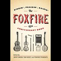 The Foxfire 45th Anniversary Book (Foxfire Series) book cover