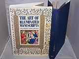 Art of Illustrated Manuscripts, J. O. Westwood, 0517662965