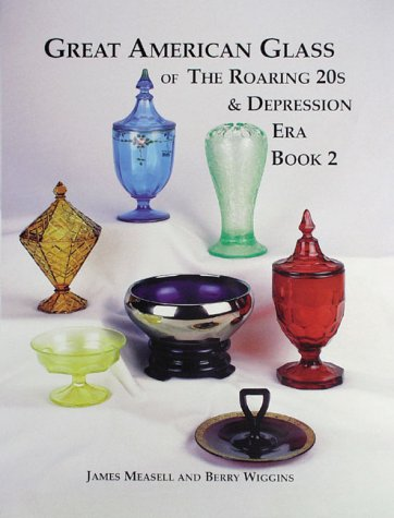 Pink Depression Era Glass (Great American Glass of the Roaring 20s and Depression Era, Book 2)
