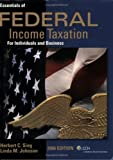 Essentials of Federal Income Taxation for Individuals and Business, Johnson, Linda M. and Sieg, Herbert C., 0808013823