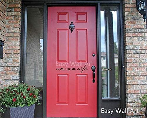 Amazon Com Ceciliapater Come Home Safe Door Decals Quotes Home Quote Door Quotes Home Door Quote Door Quote Decor 504q Home Kitchen