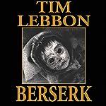 Berserk | Tim Lebbon