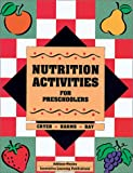 Nutrition Activities for Preschoolers, Debby Cryer and A. Ray, 0201494523