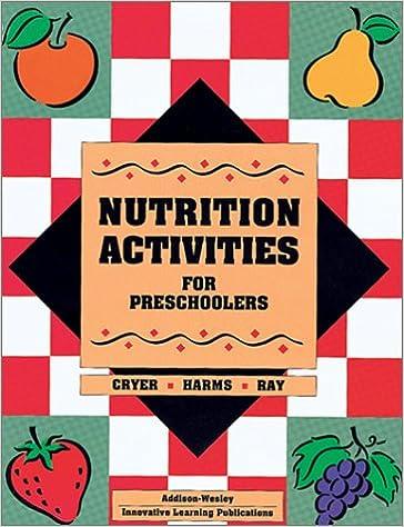 Nutrition Activities For Preschoolers D Cryer 9780201494525