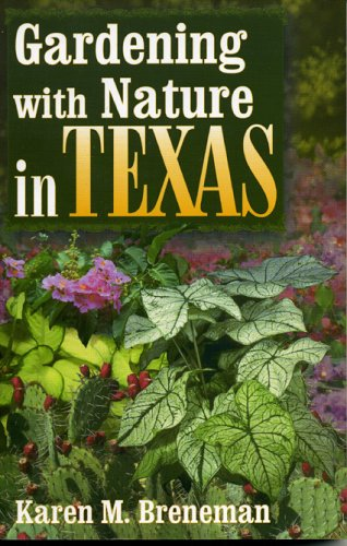Gardening With Nature In Texas ebook