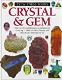 Crystal and Gem (Eyewitness books)