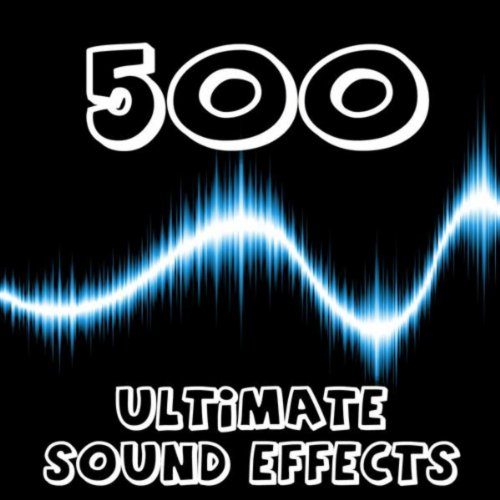 500 Ultimate Sound Effects ()