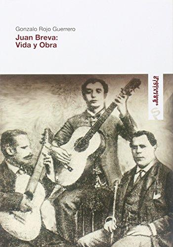 Descargar Libro Juan Breva: Vida Y Obra Gonzalo Rojo Guerrero