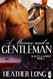 A Marine and a Gentleman (Always a Marine series Book 9)