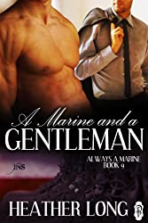 A Marine and a Gentleman (Always a Marine series Book 9) (English Edition)