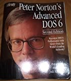 Peter Norton's Advanced DOS 6.0 Guide, Norton, Peter, 1566860466