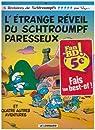 Les Schtroumpfs, tome 15 : L'Etrange réveil du schtroumpf paresseux par Peyo