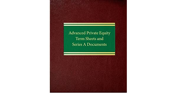Amazon advanced private equity term sheets and series a amazon advanced private equity term sheets and series a documents securities series 9781588521200 joseph w bartlett ross p barrett fandeluxe Image collections