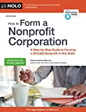 img - for How to Form a Nonprofit Corporation (National Edition): A Step-by-Step Guide to Forming a 501(c)(3) Nonprofit in Any State book / textbook / text book