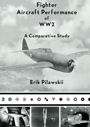 Fighter Aircraft Performance of - Fighter Aircraft Wwii
