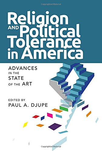 Religion And Political Tolerance In America  Advances In The State Of The Art  Social Logic Of Politics