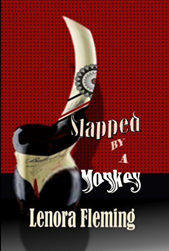 Slapped By A Monkey by [Fleming, Lenora]