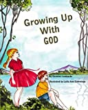 img - for Growing Up With God book / textbook / text book