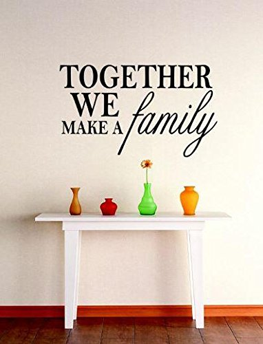 Design with Vinyl 2 C 2109 Decor Item Together We Make A Family Quote Wall Decal Sticker, 16 x 16-Inch, Black