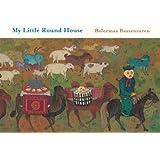 My Little Round House