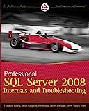 Professional SQL Server 2008 Internals and