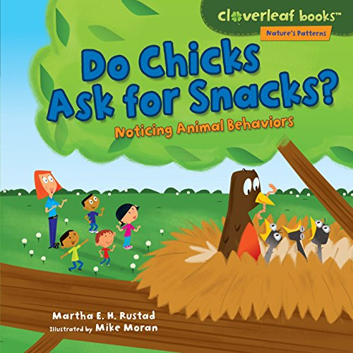Leaves Teaching Chart - Do Chicks Ask for Snacks?: Noticing Animal Behaviors (Cloverleaf Books ™ — Nature's Patterns)