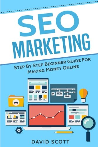SEO-Marketing-Step-By-Step-Beginner-Guide-For-Making-Money-Online