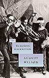 Ma Rainey's Black Bottom (August Wilson Century Cycle)