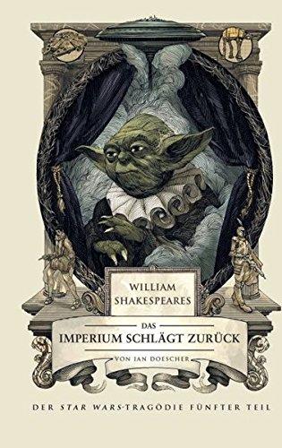 William Shakespeares Star Wars  Das Imperium Schl U00e4gt
