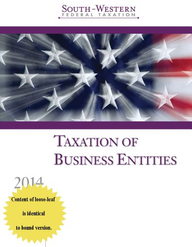 Taxation of Business Entities 2014 (South-Western Federal Taxation)