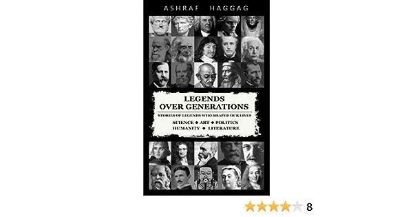 Legends Over Generations By Ashraf Haggag