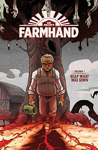 Farmhand Volume 1: Reap What Was Sown ()