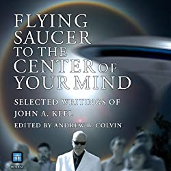 Flying Saucer to the Center of Your Mind