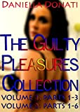 download ebook the guilty pleasures collection: guilty pleasures - volume 1 parts 1-3 & volume 2 parts 1-6 pdf epub