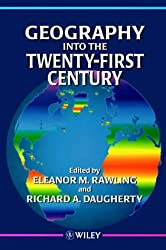 Geography Into the Twenty-First Century
