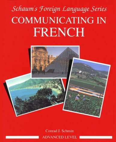 Communicating In French (Advanced Level)