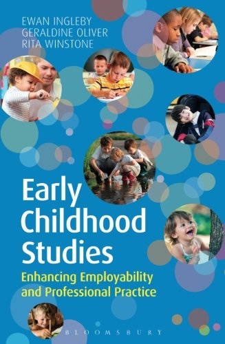 Early Childhood Studies: Enhancing Employability and Professional Practice from Bloomsbury Academic