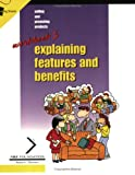 Selling and Promoting Products : Explaining Features and Benefits, Donnellan, John and Moran, Martha, 1560525703