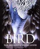 Bird, Dorling Kindersley Publishing Staff and David Burnie, 1405306335