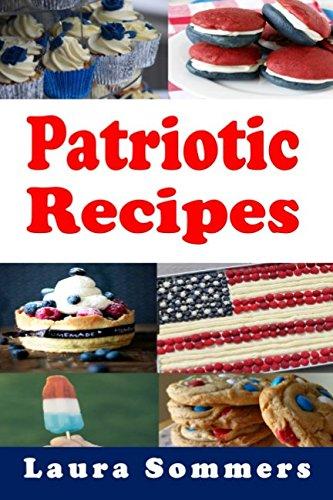 Patriotic Recipes: Full Color Version